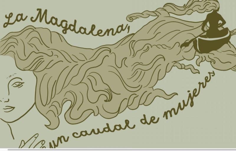 'La Magdalena: un caudal de mujeres'